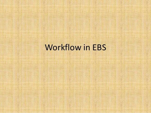 3, workflow in ebs