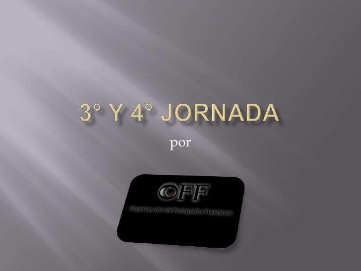 3° Y 4° Jornada