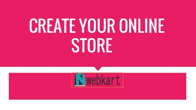 Nwebkart create your online store for Draw online share
