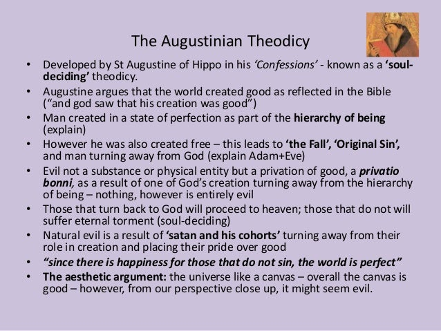 st augustine problem of evil essay Philosophy essay - st augustine  that that was given to st augustine, the cause of evil is the free decision  on the problem of evil is related to god st.