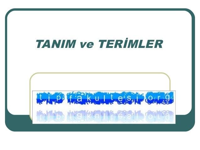 TANIM ve TERİMLER