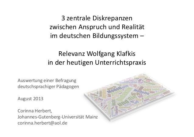 3 zentrale Diskrepanzen zwischen Anspruch und Realität im deutschen Bildungssystem – Relevanz Wolfgang Klafkis in der heut...