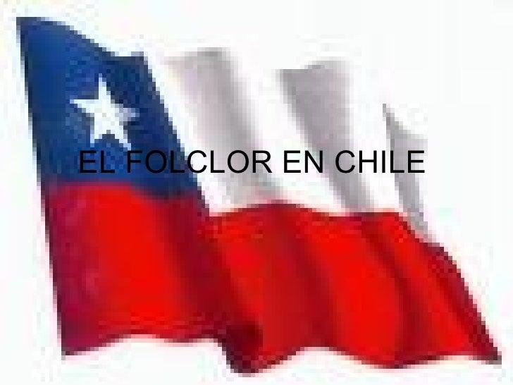 EL FOLCLOR EN CHILE