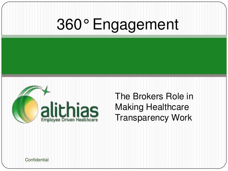360° Engagement                      The Brokers Role in                      Making Healthcare                      Trans...