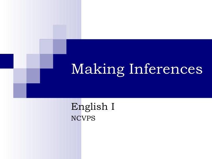 Making Inferences English I NCVPS