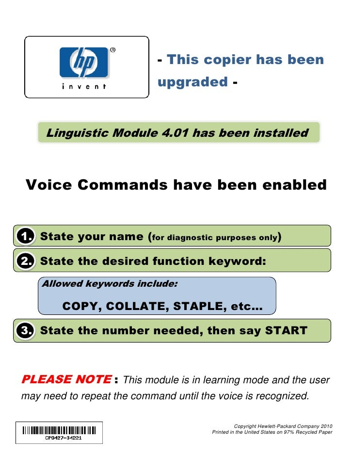 - This copier has been                             upgraded -        Linguistic Module 4.01 has been installed     Voice C...