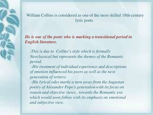 ode to evening william collins Read, review and discuss the ode to evening poem by william collins on poetrynet.