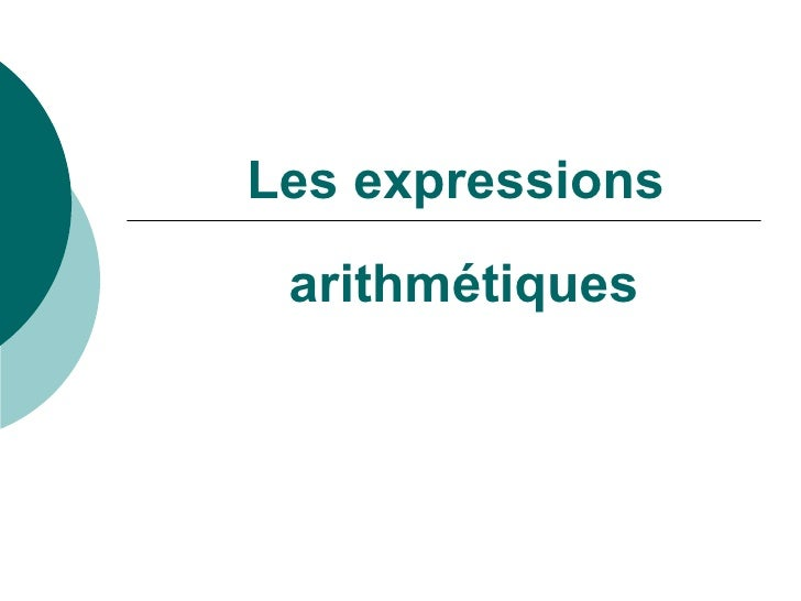 Les   expressions arithmétiques