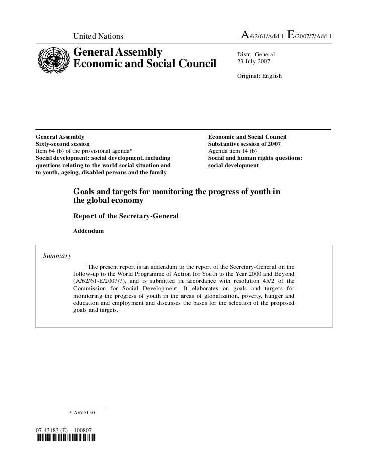 2007 - Goals and Targets for Monitoring the Progress of Youth in the Global Economy (Addendum to A/62/61 & E/2007/7)
