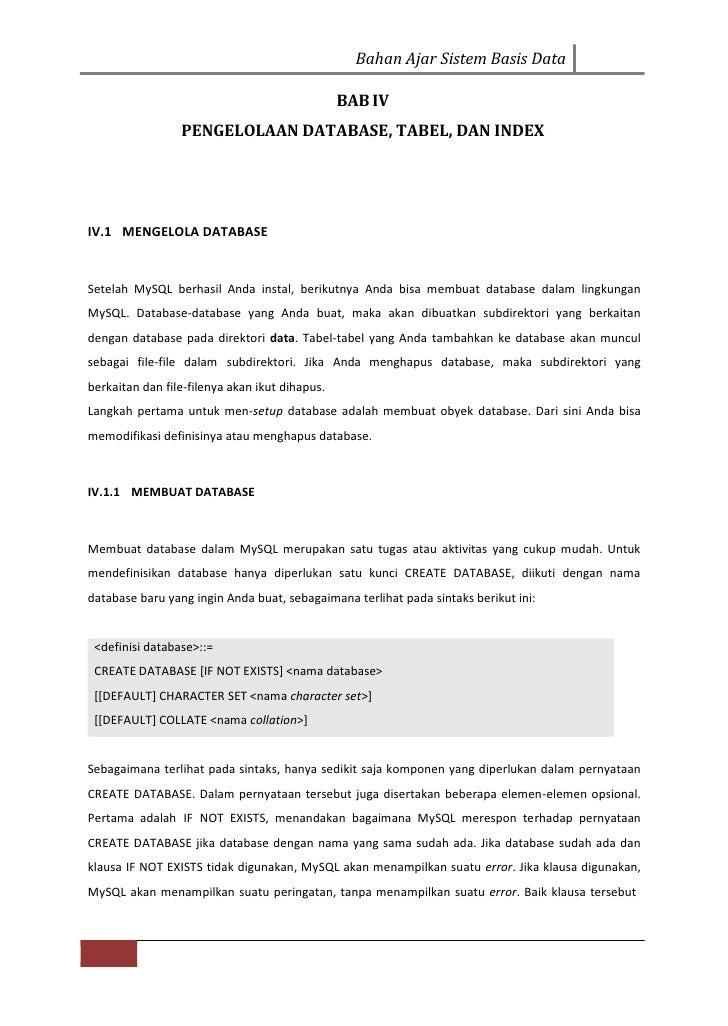Bahan Ajar Sistem Basis Data                                                BAB IV                 PENGELOLAAN DATABASE, T...