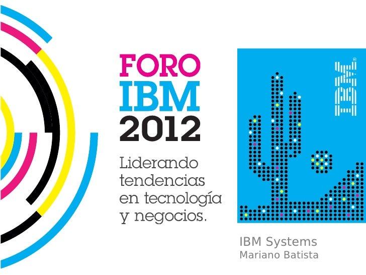 IBM SystemsMariano Batista