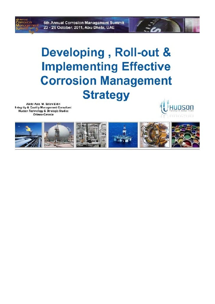 Developing, Rolling out & Implementing Effective Corrosion Management Strategy In Your Business