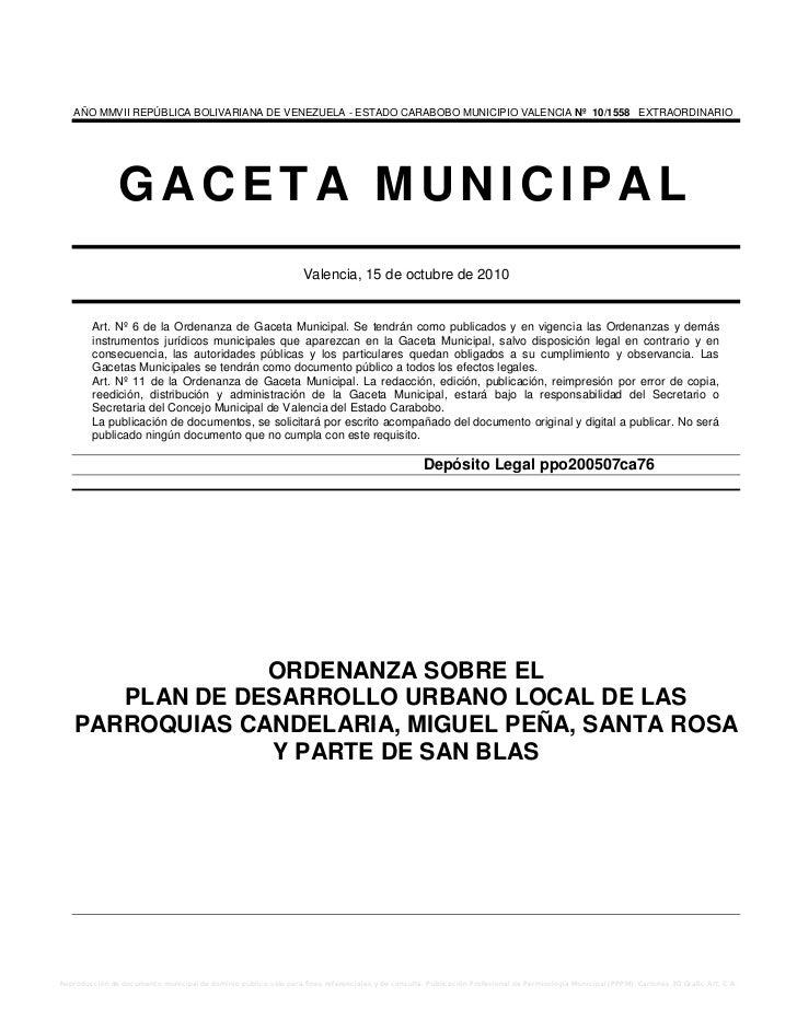 AÑO MMVII REPÚBLICA BOLIVARIANA DE VENEZUELA - ESTADO CARABOBO MUNICIPIO VALENCIA Nº 10/1558 EXTRAORDINARIO               ...