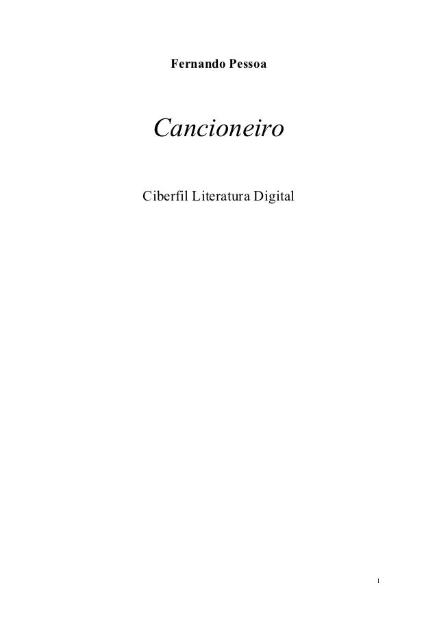 Fernando Pessoa CancioneiroCiberfil Literatura Digital                              1