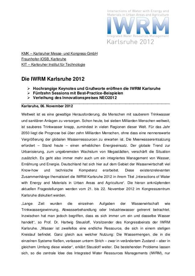 KMK – Karlsruher Messe- und Kongress-GmbHFraunhofer-IOSB, KarlsruheKIT – Karlsruher Institut für TechnologieDie IWRM Karls...