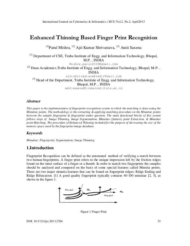 Enhanced Thinning Based Finger Print Recognition