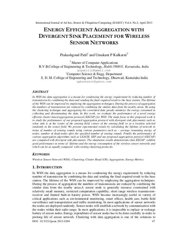 International Journal of Ad hoc, Sensor & Ubiquitous Computing (IJASUC) Vol.4, No.2, April 2013DOI : 10.5121/ijasuc.2013.4...