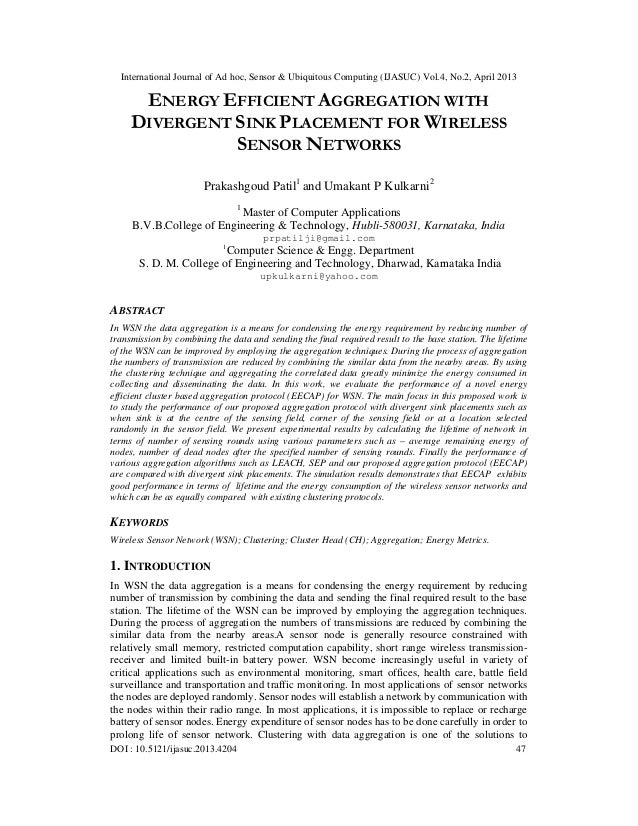 ENERGY EFFICIENT AGGREGATION WITH DIVERGENT SINK PLACEMENT FOR WIRELESS SENSOR NETWORKS