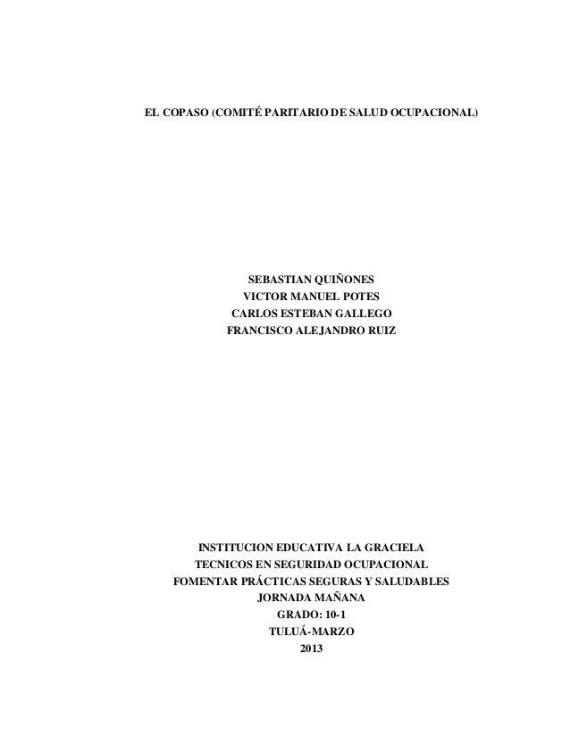EL COPASO (COMITÉ PARITARIO DE SALUD OCUPACIONAL) SEBASTIAN QUIÑONES VICTOR MANUEL POTES CARLOS ESTEBAN GALLEGO FRANCISCO ...