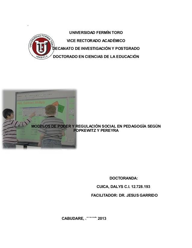 . UNIVERSIDAD FERMÍN TORO VICE RECTORADO ACADÉMICO DECANATO DE INVESTIGACIÓN Y POSTGRADO DOCTORADO EN CIENCIAS DE LA EDUCA...