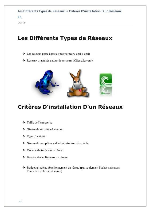 Les Différents Types de Réseaux + Critères D'installation D'un Réseaux 4.0 Osistar p. 1 Les Différents Types de Réseaux  ...