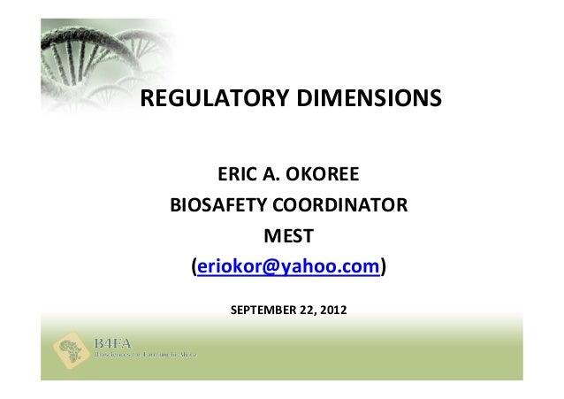 Regulatory Environment for Agricultural Biotech in Ghana - September 2012