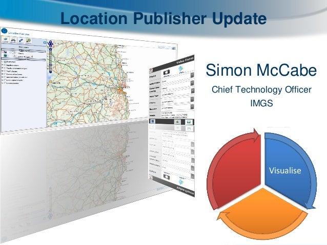 IMGS Location Publisher Update -  IMGS CTO Simon McCabe