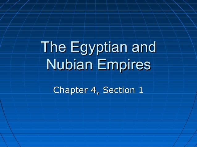 4.1 The Egyptian and Nubian Empires