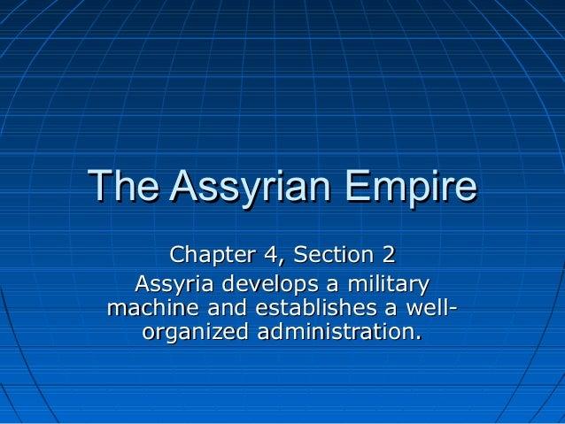 4.2 The Assyrian Empire