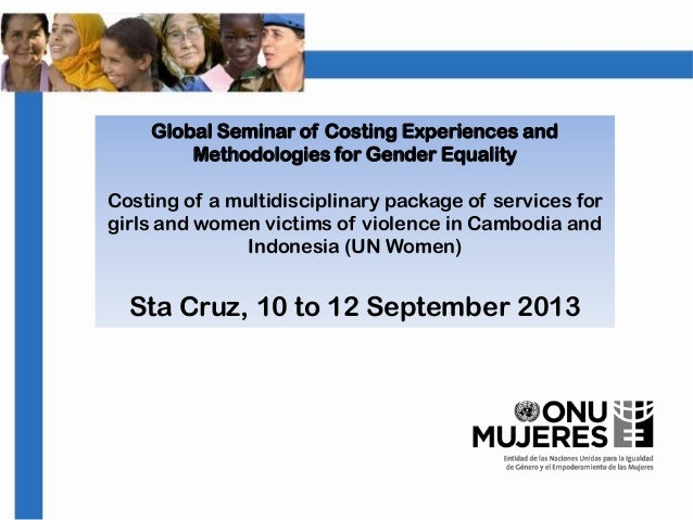 Costing of a multidisciplinary package of services for girls and women victims of violence in Cambodia and Indonesia