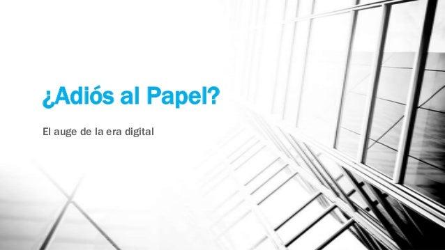 ¿Adiós al Papel? Periodismo en la Era Digital