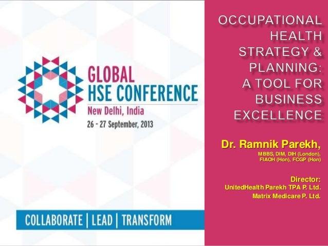 Occupational health Strategy & Planning: Dr. Ramnik Parekh