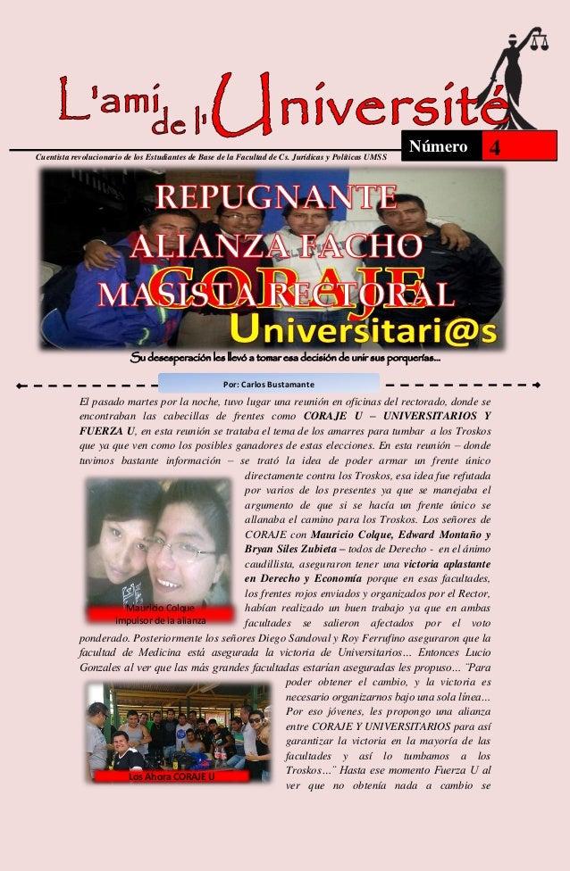 Cuentista revolucionario de los Estudiantes de Base de la Facultad de Cs. Jurídicas y Políticas UMSS  Número  4  Su desesp...