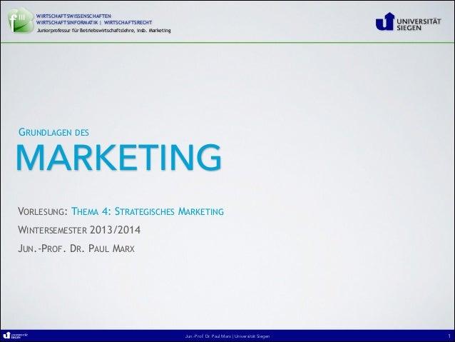 4. marketing   vorlesung - ws13 14 (thema 4. strategisches marketing)