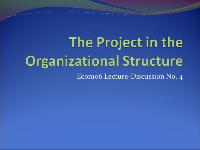 Econ106 Lecture-Discussion No. 4