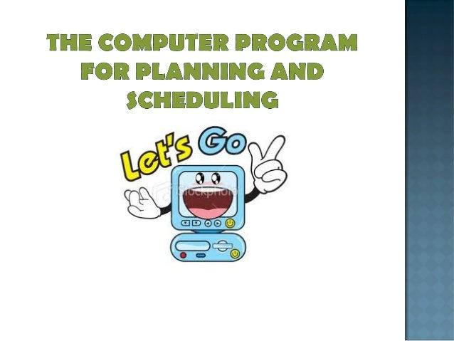 4.1 planning schedulling