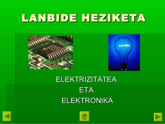 LANBIDE HEZIKETA  ELEKTRIZITATEA ETA ELEKTRONIKA