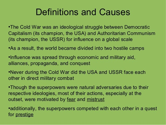 essays on causes of the cold war Essay: Cold War