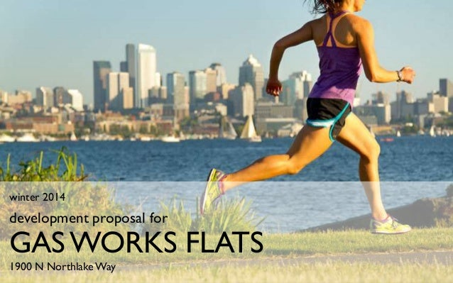 2014 NAIOP Real Estate Challenge Proposal - Gas Works Flats