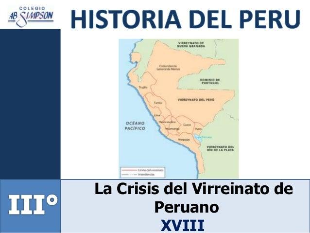 La Crisis del Virreinato de Peruano XVIII