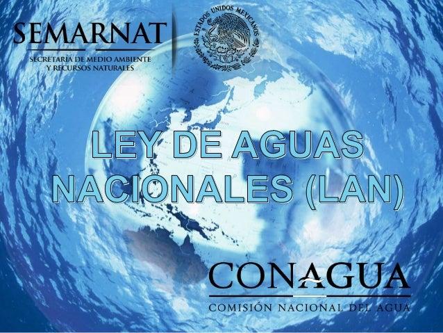 ley de aguas nacionales vigente: