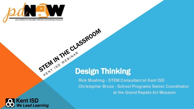 Classroom Design Consultant ~ Stem in the classroom design thinking