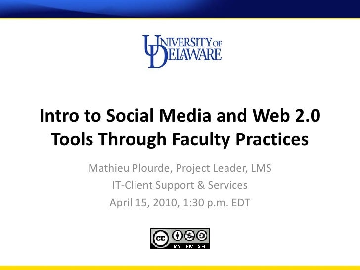 4-15-2010 Intro to Social Media and Web 2.0 Tools Through Faculty Practices