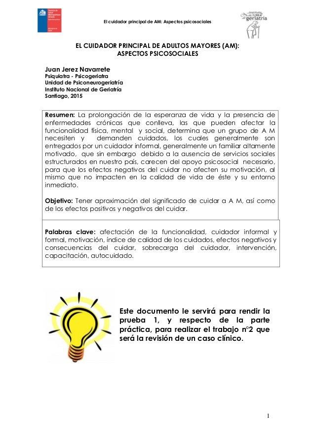 El cuidador principal de AM: Aspectos psicosociales 1 EL CUIDADOR PRINCIPAL DE ADULTOS MAYORES (AM): ASPECTOS PSICOSOCIALE...