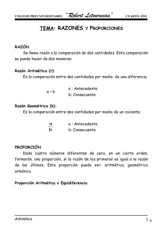"""8 COLEGIO PREUNIVERSITARIO """"Robert Letourneau"""" CUARTO AÑO TEMA: RAZONES Y PROPORCIONES RAZÓN Se llama razón a la comparaci..."""
