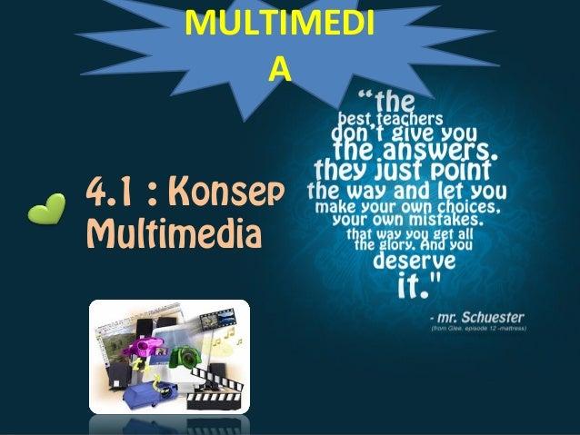 4.1 : KonsepMultimediaMULTIMEDIA