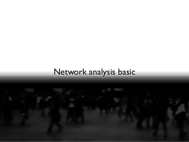 Network analysis basic