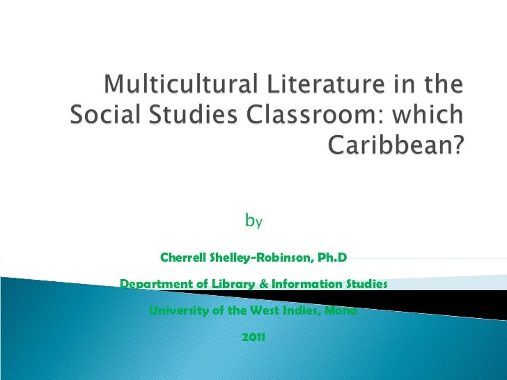 b y Cherrell Shelley-Robinson, Ph.D Department of Library & Information Studies University of the West Indies, Mona 2011