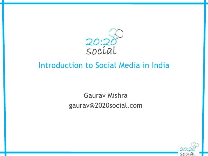4   2020 Social Introduction To Social Media In India