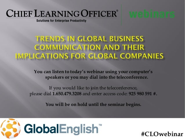 Trends in Global Business Communication and Their Implications for Global Companies